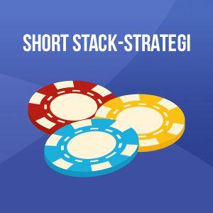Short Stack eller liten stapel strategi